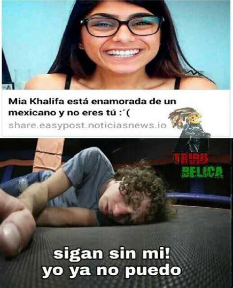 Meme Mexicano - meme mexicano dopl3r com memes mia khalifa est磧 enamorada de un mexicano y