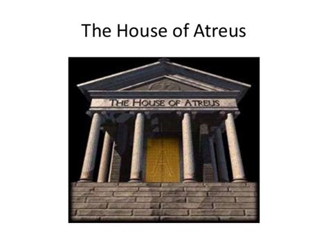 House Of Atreus by Engl220 The House Of Atreus