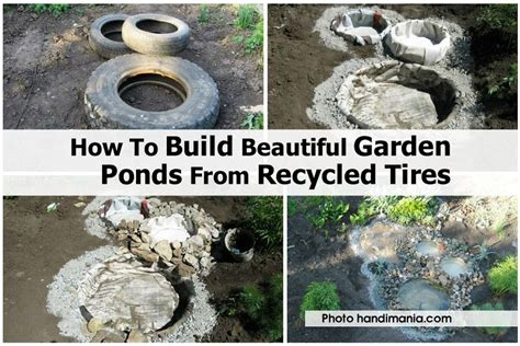 how to make a beautiful garden how to build beautiful garden ponds from recycled tires