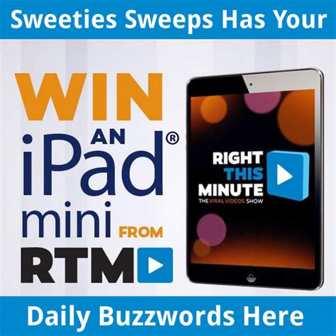 Right This Minute Sweepstakes - rightthisminute ipad mini sweepstakes daily buzzwords