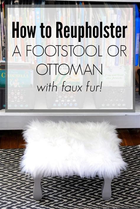 how to recover an ottoman how to reupholster an ottoman with faux fur www