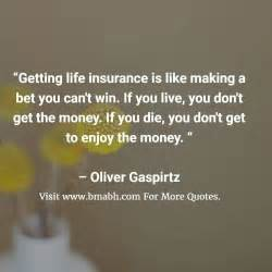 Life Insurance Quotes And Sayings - BMABH.COM