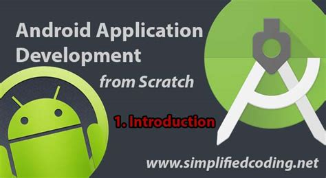 Android App Development Tutorial by Android Application Development Tutorial From Scratch