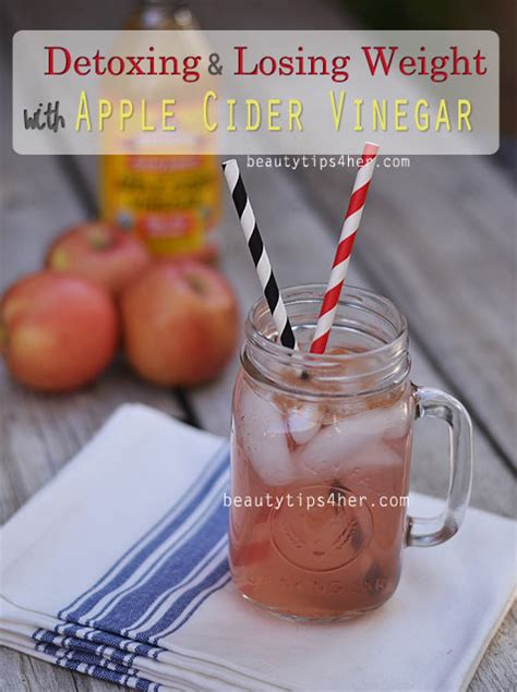 Can Detoxing Help You Lose Weight by Detoxing And Losing Weight With Apple Cider Vinegar