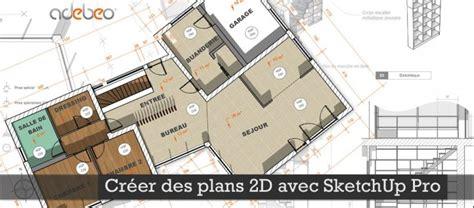 layout sketchup francais tuto gratuit dessiner sa maison avec sketchup avec