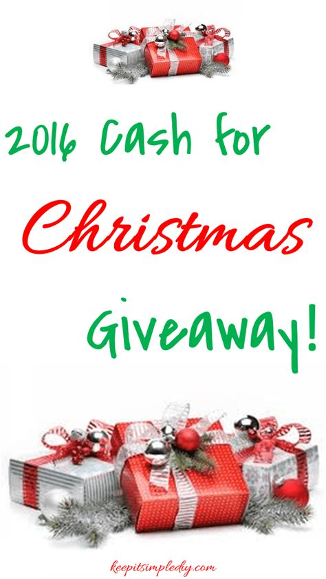 Giveaways For Christmas - cash for christmas 2016 giveaway keep it simple diy