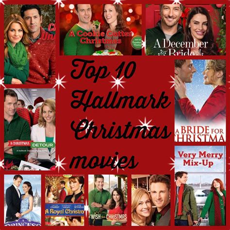 christmas movies top 10 of 2016 hallmark christmas movies to make you