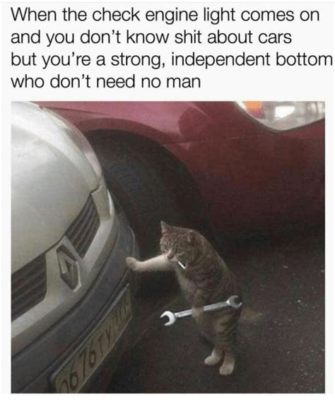 engine light comes on and 25 best memes about check engine light check engine