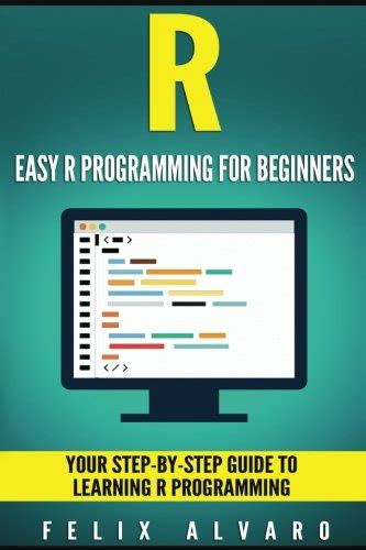 coding for beginners in easy steps books r easy r programming for beginners your step by step