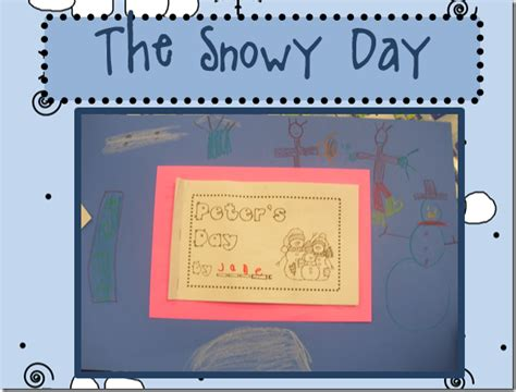 kindergarten activities book snowy day kindergals the snowy day by ezra jack keats