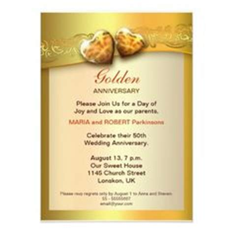 golden wedding anniversary announcement wording 1000 images about anniversary invitations on anniversary invitations 50th wedding