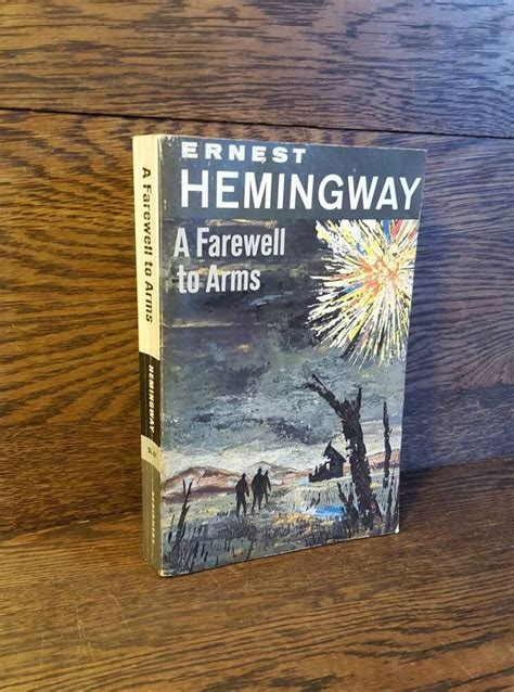 best ernest hemingway books 17 best ideas about a farewell to arms on