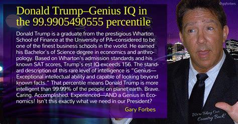 donald trump genius iq votetrump trump2016 genius iq in the 99 99 top percentile