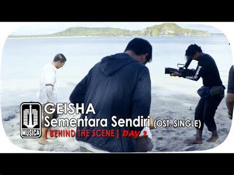download mp3 geisha tak kan pernah ada gratis geisha sementara sendiri ost single behind the