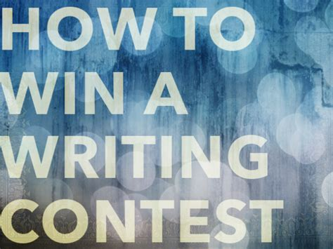 Writing Contests To Win Money - how to win creative writing contests