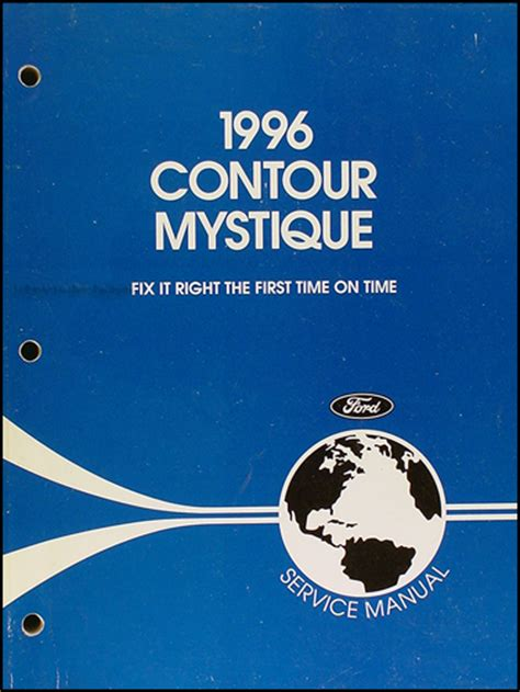 car repair manual download 1996 mercury mystique navigation system 1996 ford contour and mercury mystique repair shop manual original