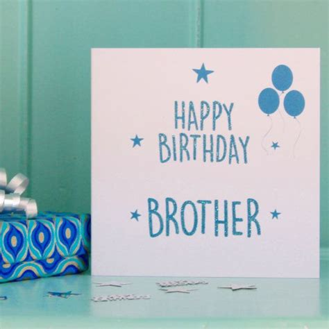 happy birthday brother cards printable 1000 ideas about brother birthday gifts on pinterest