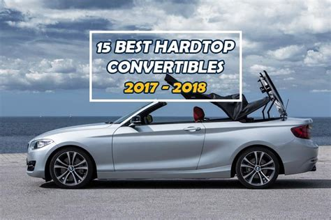 hardtop convertible cars list of convertibles cars 15 best hardtop convertibles