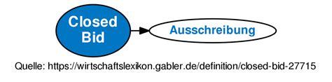 define bide closed bid definition gabler wirtschaftslexikon