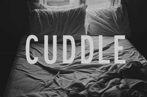 cuddle in bed cuddling quotes for him from me quotesgram