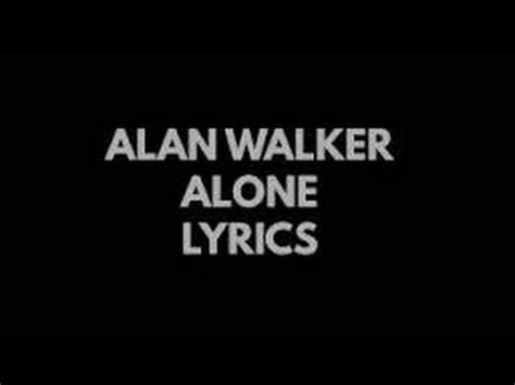 alan walker alone lyrics alan walker alone nightcore with lyrics youtube