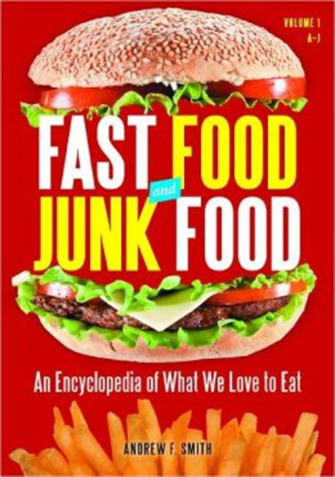 Get Free Fast Food Gift Cards - fast food and junk food 2 volumes an encyclopedia of what we love to eat by andrew
