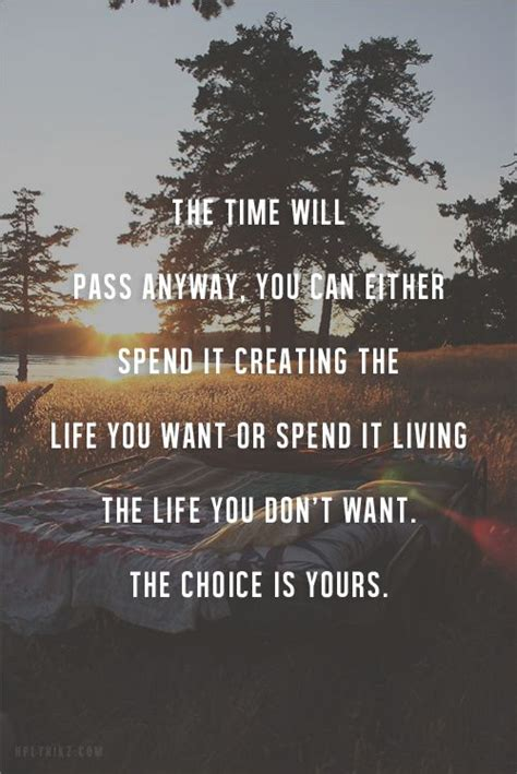 the not so big life daily positive inspiration the time will pass anyway you