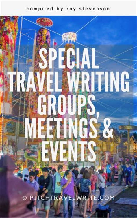 ultimate list  travel writing conferences workshop
