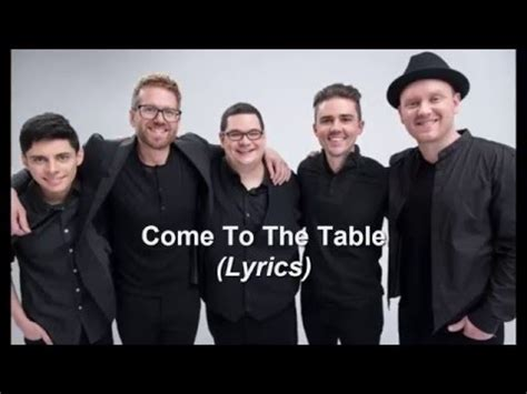 come to the table hymn sidewalk prophets come to the table lyrics youtube
