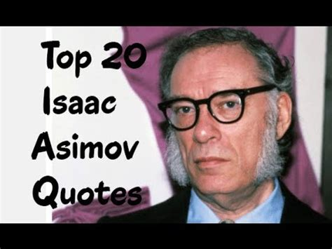 quot isaac asimov quot free books children s stories online storyjumper top 20 isaac asimov quotes author of foundation youtube