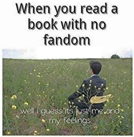 Fandom Memes - book fandom quotes quotesgram