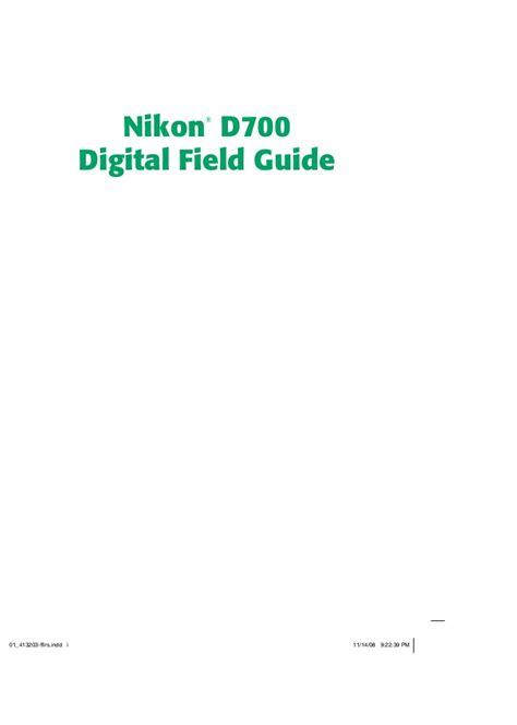 Nikon D700 Digital Field Guide nikon d700 digital field guide