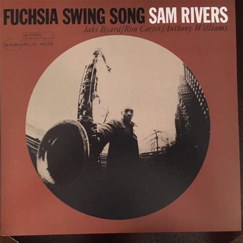 swing swing song sam rivers fuchsia swing song vinyl lp album at discogs