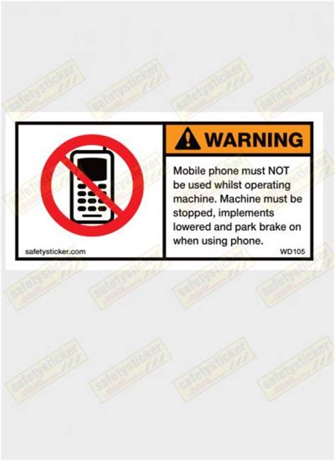 warning mobile phone must not be used decal safety sticker
