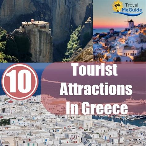 get a list of top 10 tourist places top 10 tourist attractions in greece travel me guide