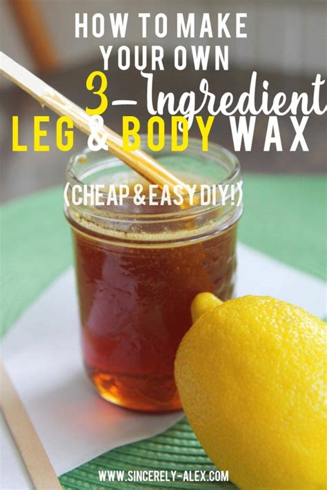 how to make wax how to make your own 3 ingredient hair removal wax cheap