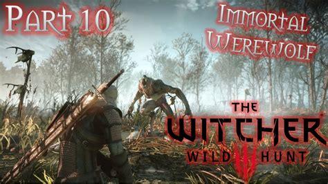 wild hunt witcher 3 werewolf let s play the witcher 3 wild hunt part 10 wild at