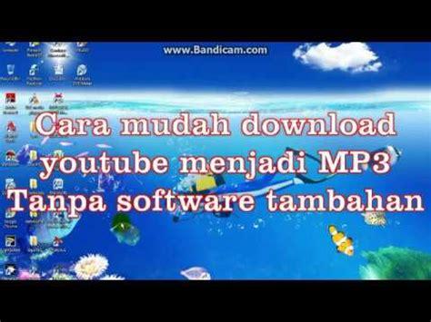 download youtube mp3 tanpa software cara mudah download youtube menjadi mp3 tanpa software