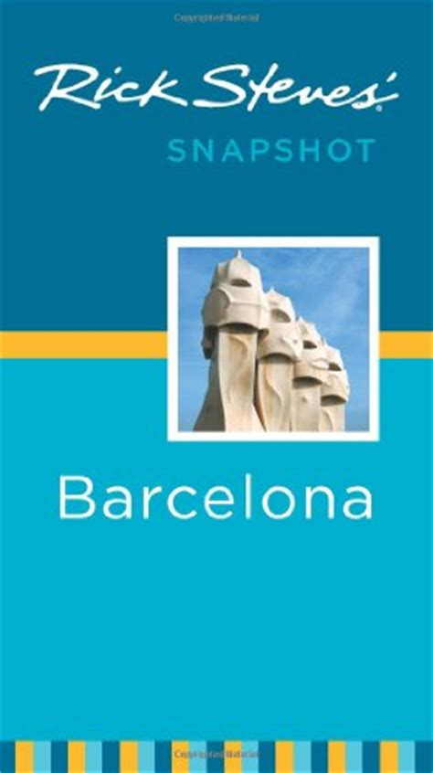 rick steves snapshot madrid toledo books la sagrada fam 237 lia barcelona spain