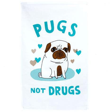 pugs not drugs gemma correll pugs not drugs gemma correll tdf tea towel iwoot