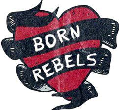 born rebel meaning rebels