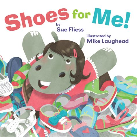 shoes for me a dress for me and tons of trucks by sue fliess giveaway the childrens book