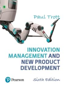 Mba Innovation And Technology Management by Innovation Management And New Product Development Paul