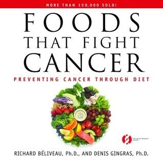 the cancer fighters saving with cancer books foods that fight cancer preventing cancer through diet by