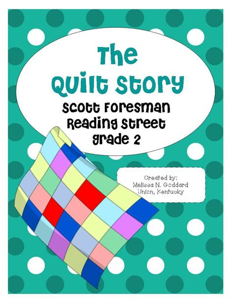 The Quilt Story by The Quilt Story Reading Grade 2 Grade 2 The O