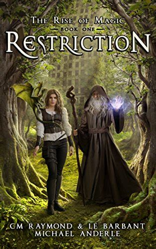 restriction a kurtherian gambit series the rise of magic