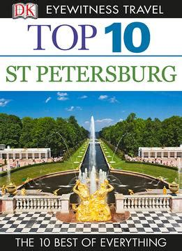 top 10 eyewitness top 10 travel guide books top 10 st petersburg dk eyewitness top 10 travel guide pdf