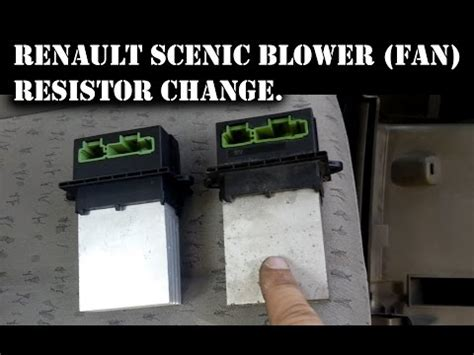 how to replace resistor pack on renault scenic renault megane scenic heater blower won t turn how to save money and do it yourself