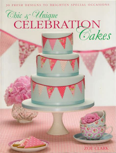 libro cake chic galletas libros quot chic unique celebration cakes quot postreadicci 243 n cursos de pasteler 237 a galletas