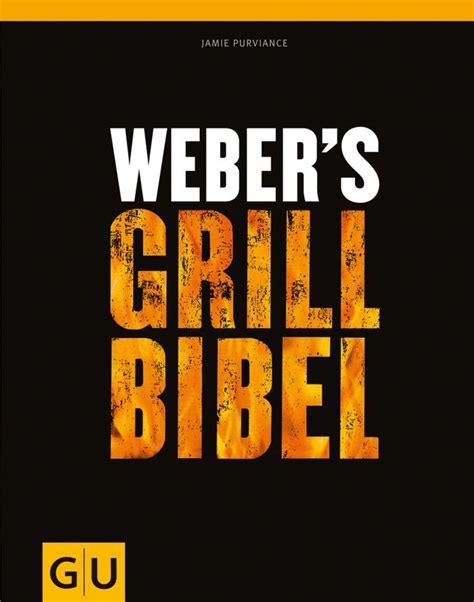 Weber S Grillbibel Grillbuch Test